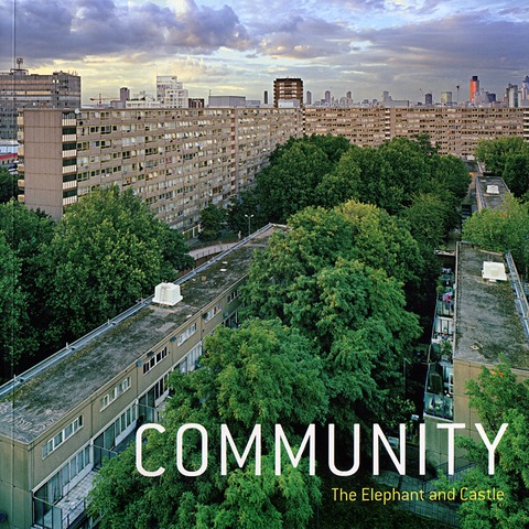 Book cover, Community: The Elephant and Castle. Image rights: Patrick Sutherland